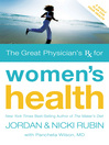 The Great Physician&#39;s Rx for Women&#39;s Health (eBook)